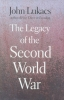 Lukacs, The legacy of the Second World War