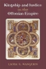 Laura Wangerin, Kingship and Justice in the Ottonian Empire