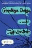 Zentner Jeff, Goodbye Days