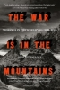 Matloff, Judith, War is in the Mountains