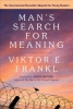 Frankl, Viktor E., Man`s Search for Meaning: A Young Adult Edition