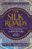 <b>P. Frankopan</b>,Silk Roads