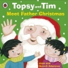 Adamson, Jean, Topsy and Tim Meet Father Christmas