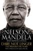 <b>Mandela Nelson &amp; M.  Langa</b>,Dare Not Linger