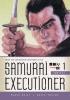 Koike, Kazuo, Samurai Executioner Omnibus, Volume 1