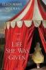 Marie Wiseman Ellen, Life She Was Given