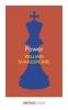 William Shakespeare, Power