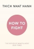 Hanh Thich, How to Fight