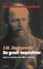 F.M. Dostojevski, De groot inquisiteur