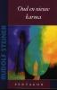Rudolf  Steiner , Oud en nieuw karma