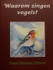 Hans-Christian  Zehnter, Waarom zingen vogels?