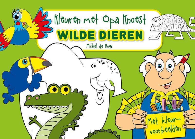 ,Kleuren met Opa Knoest - Wilde dieren - 5 ex.