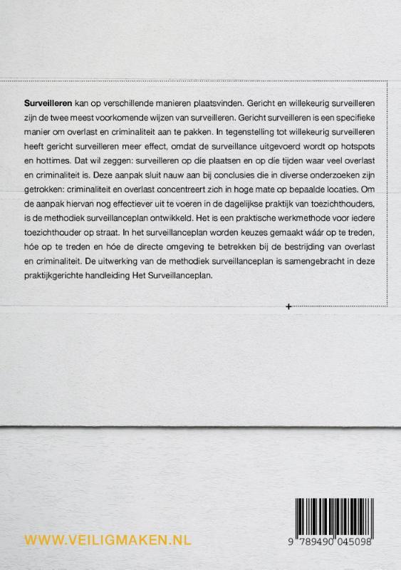 Jeroen Francois Bakker, Carola Bremer,Het surveillanceplan
