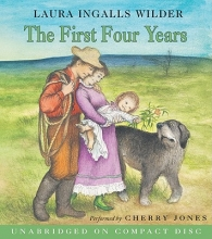 Wilder, Laura Ingalls The First Four Years CD