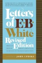 White, E. B. Letters of E. B. White