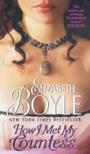 Boyle, Elizabeth How I Met My Countess