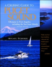 Scherer, Migael M. A Cruising Guide to Puget Sound and the San Juan Islands