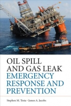 Testa, Stephen M. Oil Spills and Gas Leaks