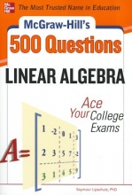 Lipschutz, Seymour McGraw-Hill`s 500 Linear Algebra Questions