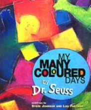 Seuss, Dr My Many Coloured Days