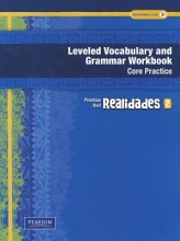 Realidades Leveled Vocabulary and Grammar Workbook, Level 2