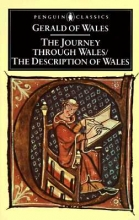 Giraldus, Cambrensis Journey Through Wales and the Description of Wales