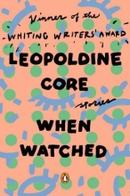Core, Leopoldine When Watched