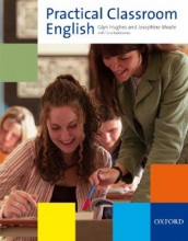 Practical Classroom English. Resource Books for Teachers