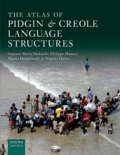Susanne Maria Michaelis,   Philippe Maurer,   Martin Haspelmath,   Magnus Huber The Atlas of Pidgin and Creole Language Structures
