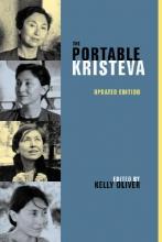 Julia Kristeva The Portable Kristeva