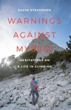 Stevenson, David Warnings Against Myself