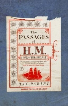Parini, Jay The Passages of H. M.