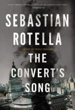 Rotella, Sebastian The Convert`s Song