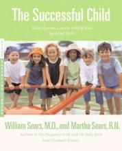 William Sears,   Martha Sears,   Elizabeth Pantley The Successful Child