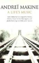 Makine, Andrei Life`s Music