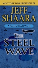 Shaara, Jeff The Steel Wave