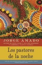 Amado, Jorge Los Pastores de la Noche = The Pastors of the Night