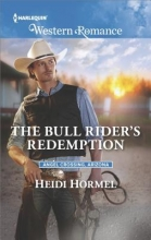 Hormel, Heidi The Bull Rider`s Redemption