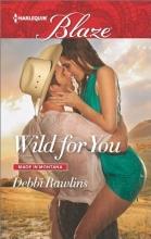 Rawlins, Debbi Wild for You