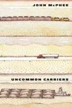 McPhee, John Uncommon Carriers