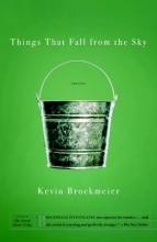Brockmeier, Kevin Things That Fall from the Sky