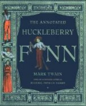 Twain, Mark The Annotated Huckleberry Finn