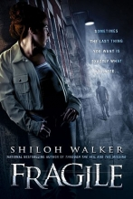 Walker, Shiloh Fragile