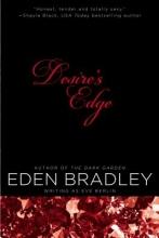 Bradley, Eden Desire`s Edge