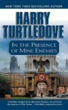 Turtledove, Harry In the Presence of Mine Enemies