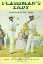 Fraser, George MacDonald Flashman`s Lady