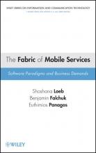 Loeb, Shoshana The Fabric of Mobile Services