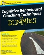 Helen Whitten Cognitive Behavioural Coaching Techniques For Dummies