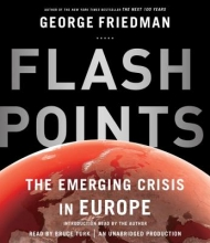 Friedman, George Flashpoints