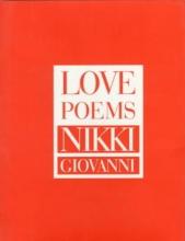 Giovanni, Nikki Love Poems